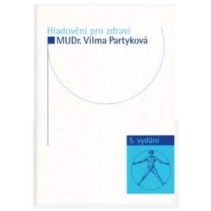 Hladovění pro zdraví - Vilma Partyková (kniha)